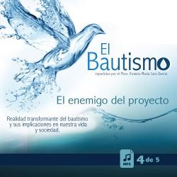El Bautismo - 4: El enemigo...