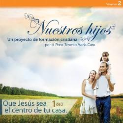 1. Que Jesús sea el centro...