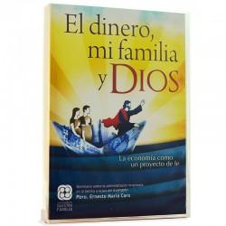 El dinero, mi familia y Dios