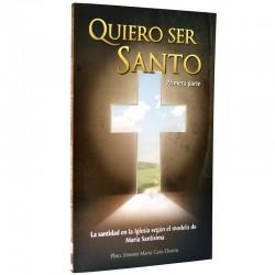 Quiero ser Santo