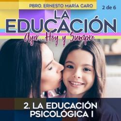 2. La educación psicológica...