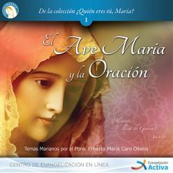 Vol 1: El Ave María y la...