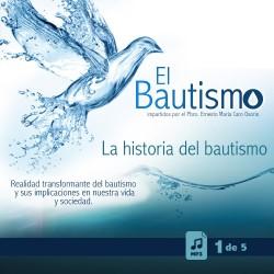 El Bautismo - 1: La...